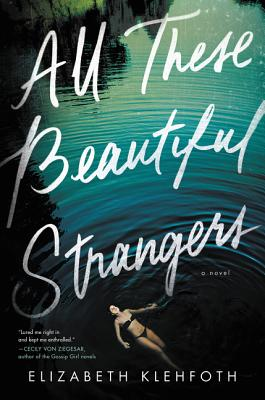 All These Beautiful Strangers: A Novel Cover Image