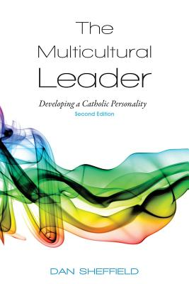 The Multicultural Leader: Developing a Catholic Personality, Second Edition Cover Image