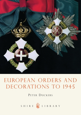 European Orders and Decorations to 1945 Cover