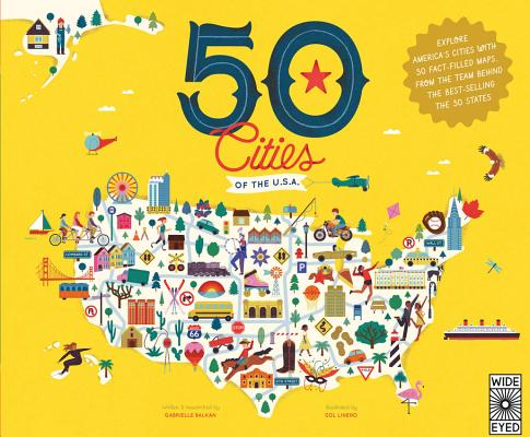 50 Cities of the U.S.A.: Explore America's Cities with 50 Fact-Filled Maps (50 States) Cover Image