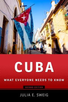 Cuba: What Everyone Needs to Know Cover Image