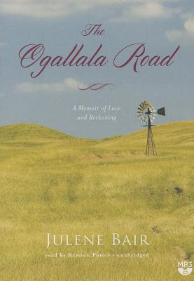 The Ogallala Road: A Memoir of Love and Reckoning Cover Image