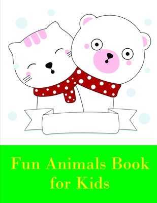 Fun Animals Book for Kids: Easy and Funny Animal Images (Perfect Gift #12) Cover Image