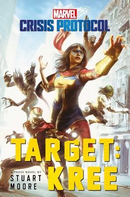 Target: Kree: A Marvel: Crisis Protocol Novel Cover Image