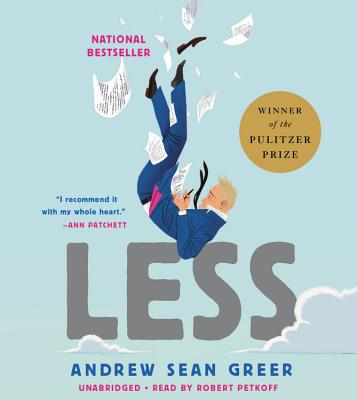 Less (Winner of the Pulitzer Prize): A Novel Cover Image