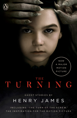 The Turning (Movie Tie-In): The Turn of the Screw and Other Ghost Stories cover image