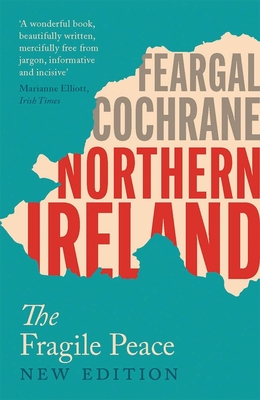 Northern Ireland: The Reluctant Peace Cover Image