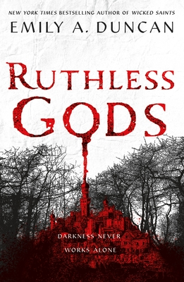 Ruthless Gods: A Novel (Something Dark and Holy #2) Cover Image