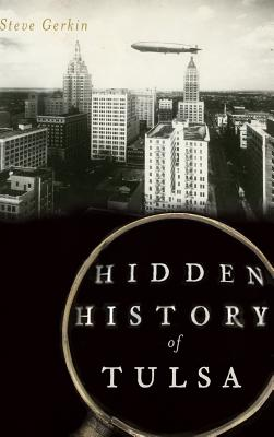 Hidden History of Tulsa Cover Image