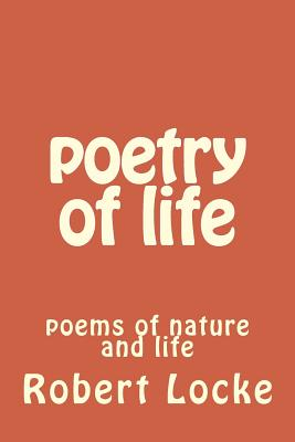 poetry of life: poems of nature and life Cover Image