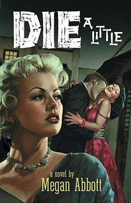 Die a Little: A Novel Cover Image