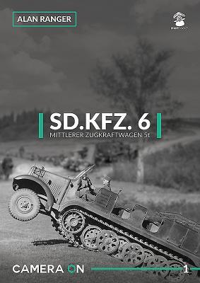 Sd.Kfz. 6 Mittlerer Zugkfraftwagen 5t (Camera on #1) Cover Image