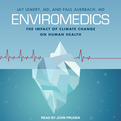 Enviromedics: The Impact of Climate Change on Human Health Cover Image