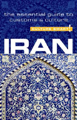 Culture Smart! Iran: A Quick Guide to Customs and Culture Cover Image