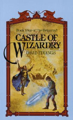 Castle of Wizardry (The Belgariad #4) Cover Image