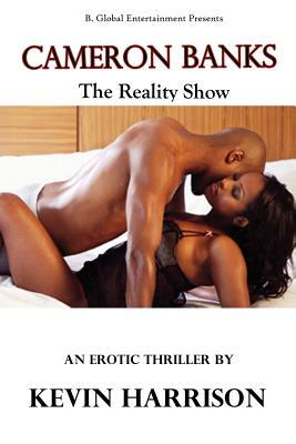 Cameron Banks the Reality Show Cover Image