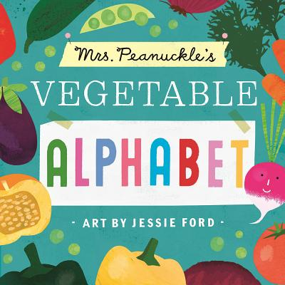 Mrs. Peanuckle's Vegetable Alphabet (Mrs. Peanuckle's Alphabet) Cover Image