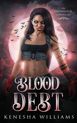Blood Debt: The Daywalker Chronicles Cover Image