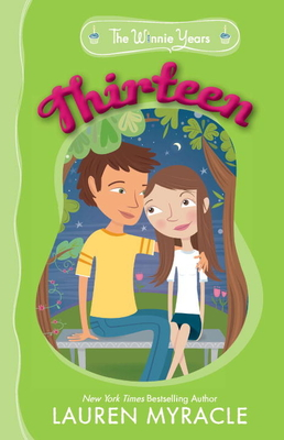 Cover for Thirteen (The Winnie Years #4)