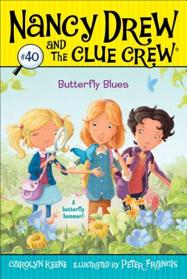 Butterfly Blues (Nancy Drew and the Clue Crew #40) Cover Image