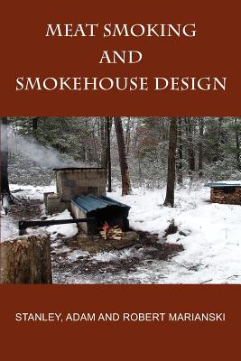 Meat Smoking And Smokehouse Design Cover Image