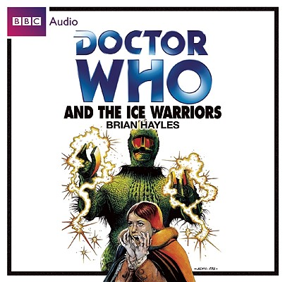 Doctor Who and the Ice Warriors Cover Image