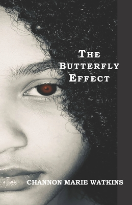 The Butterfly Effect: Inspired By True Events Cover Image