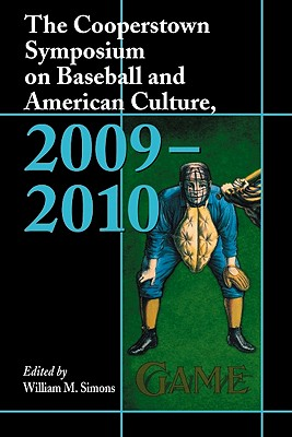 Cover for The Cooperstown Symposium on Baseball and American Culture, 2009-2010