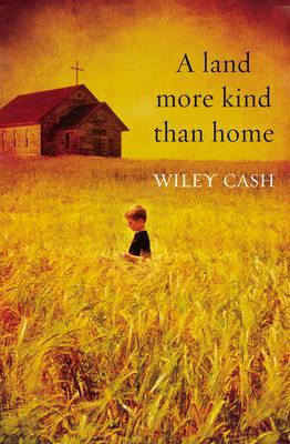 Land More Kind Than Home Cover Image