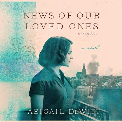 News of Our Loved Ones Lib/E Cover Image