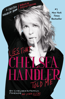Lies That Chelsea Handler Told Me cover image