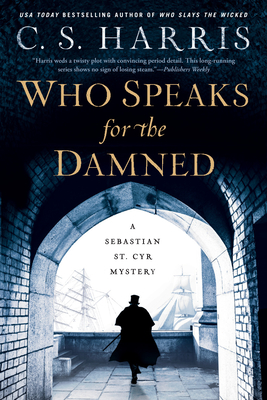 Who Speaks for the Damned (Sebastian St. Cyr Mystery) Cover Image