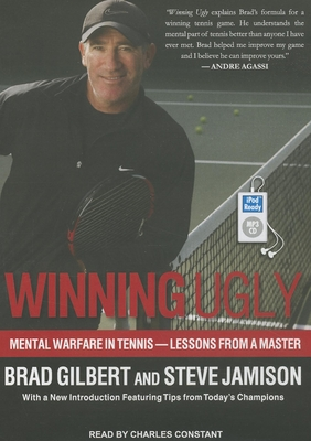 Winning Ugly: Mental Warfare in Tennis--Lessons from a Master Cover Image