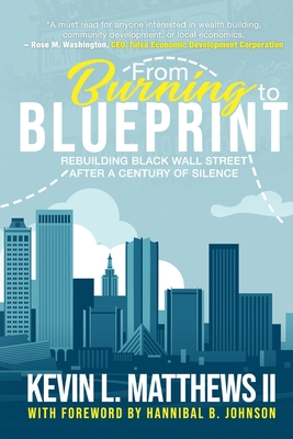 From Burning to Blueprint: Rebuilding Black Wall Street After a Century of Silence Cover Image