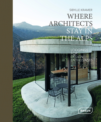 Cover for Where Architects Stay in the Alps