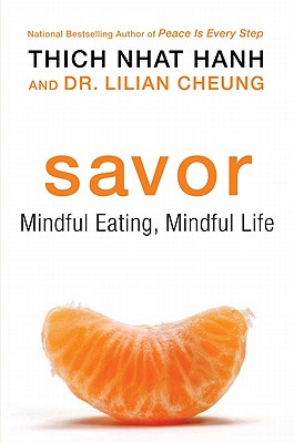 Savor: Mindful Eating, Mindful Life Cover Image
