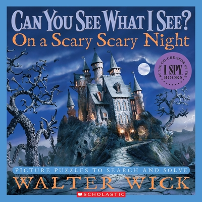 On a Scary Scary Night: Picture Puzzles to Search and Solve (Can You See What I See?) Cover Image