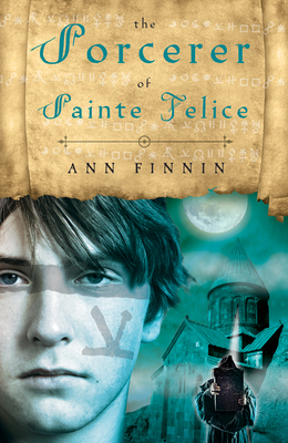 The Sorcerer of Sainte Felice Cover
