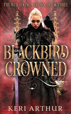 Blackbird Crowned Cover Image