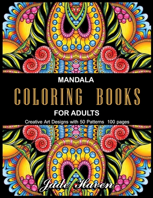Mandalas to Color for Adults: Stress Relieving Patterns - Stress Relieving Designs - relaxation coloring books - book for beginners - para adultos - Cover Image