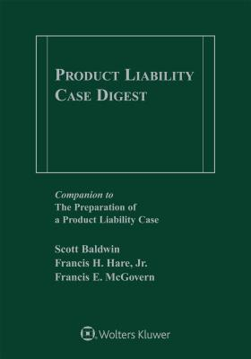 Product Liability Case Digest, 2019-2020 Edition Cover Image