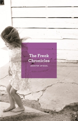 The Freak Chronicles Cover Image