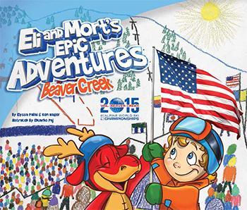 Eli and Mort's Epic Adventure, Beaver Creek Cover Image