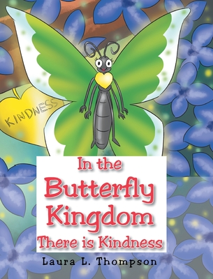 In the Butterfly Kingdom There is Kindness Cover Image