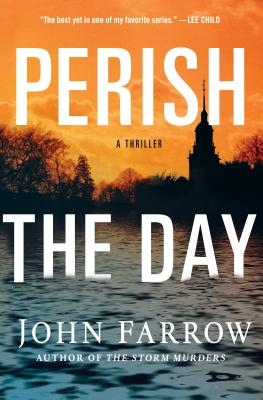 Perish the Day: A Thriller Cover Image