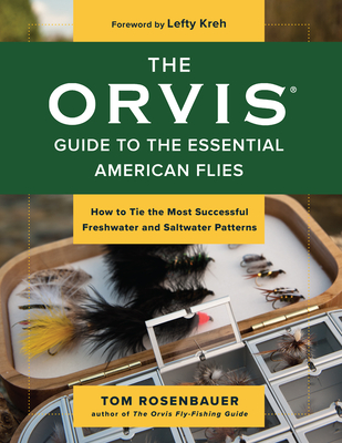 Cover for The Orvis Guide to the Essential American Flies