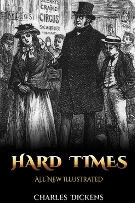Hard Times: All New Illustrated Cover Image