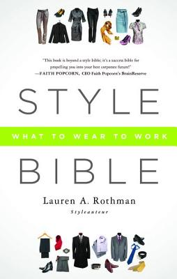 Style Bible: What to Wear to Work Cover Image