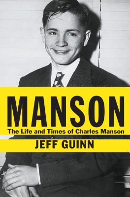 Manson: The Life and Times of Charles Manson (Thorndike Biography) Cover Image