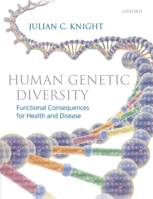 Human Genetic Diversity: Functional Consequences for Health and Disease Cover Image